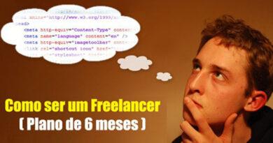 Como ser um Freelancer (Plano de seis meses)
