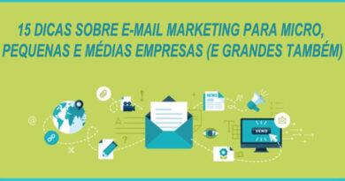 15 dicas de E-Mail Marketing para micro, pequenas e médias empresas (e grandes também)