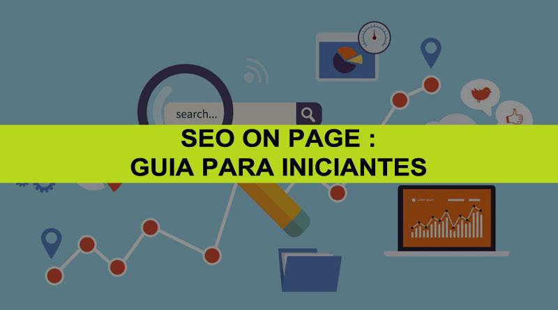 SEO On Page : Guia Para Iniciantes