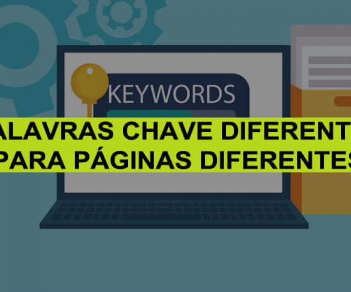 Palavras chave diferentes para páginas diferentes - RodolfoSabino.com