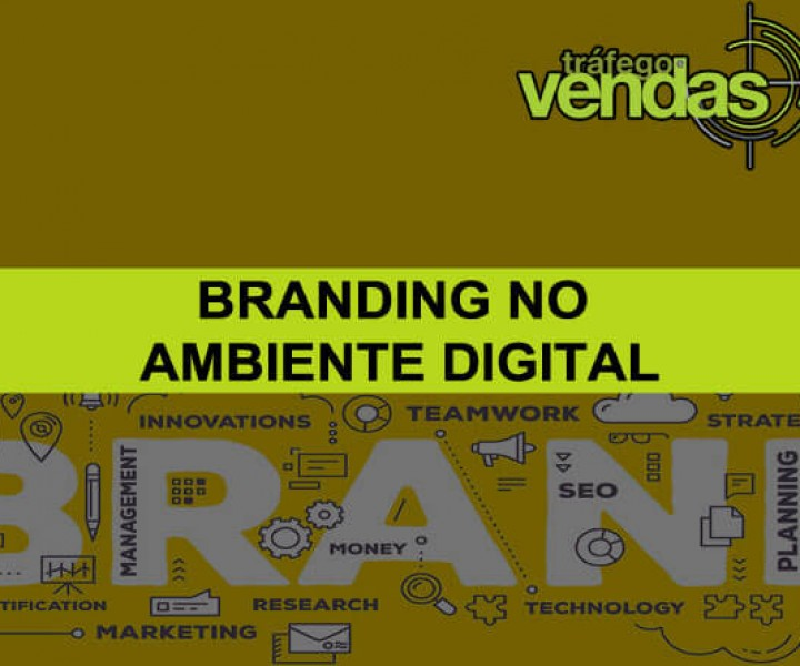 Branding no Ambiente Digital