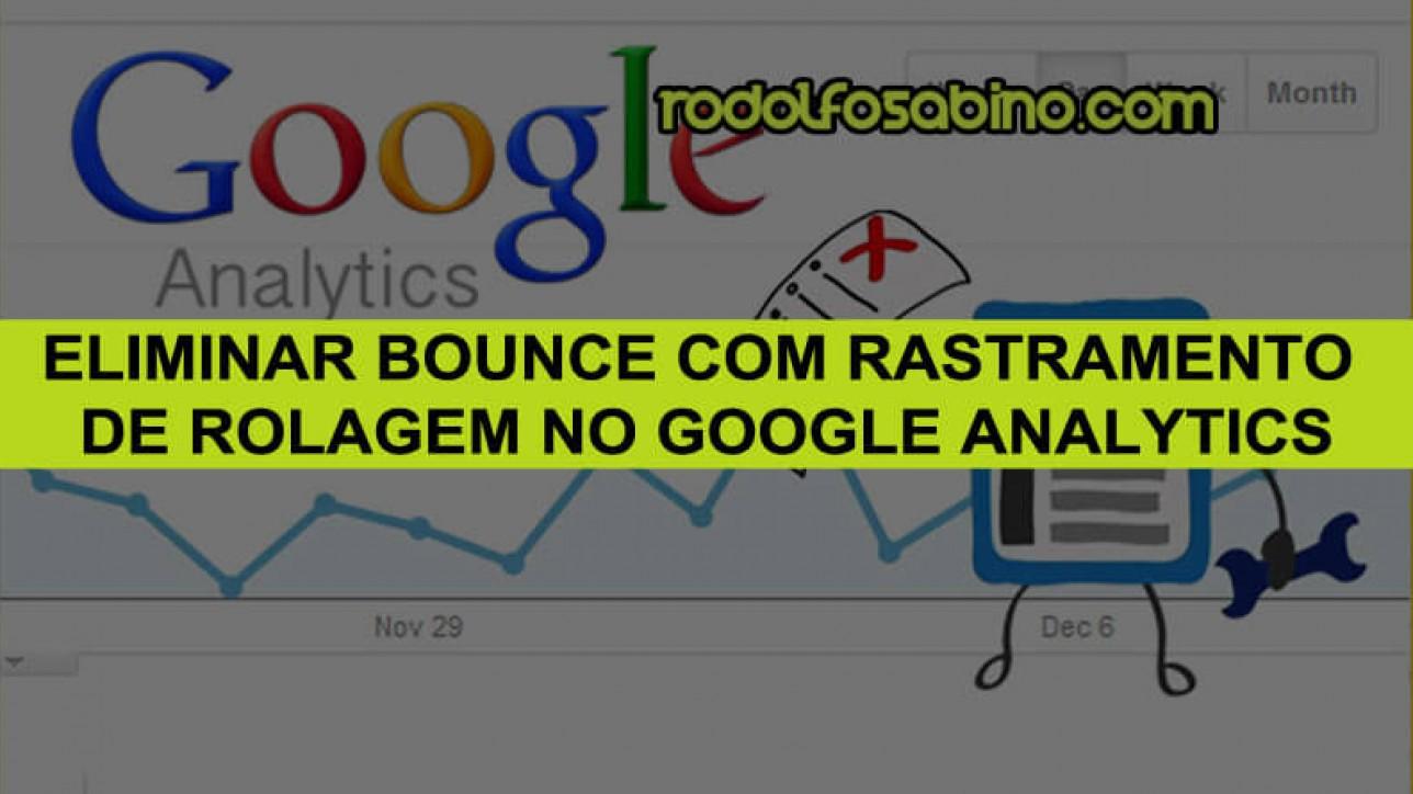Eliminar Bounce com Rastramento de Rolagem no Google Analytics