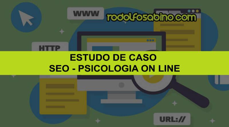SEO De Performance - Estudo de Caso - Portal de Psicologia On Line